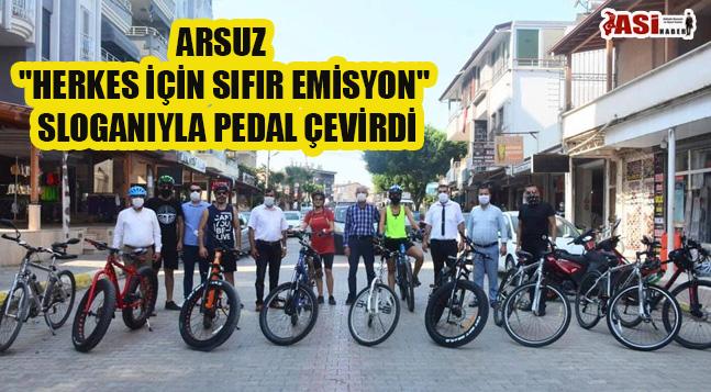 """ARSUZ """"HERKES İÇİN SIFIR EMİSYON"""" SLOGANIYLA PEDAL ÇEVİRDİ"""
